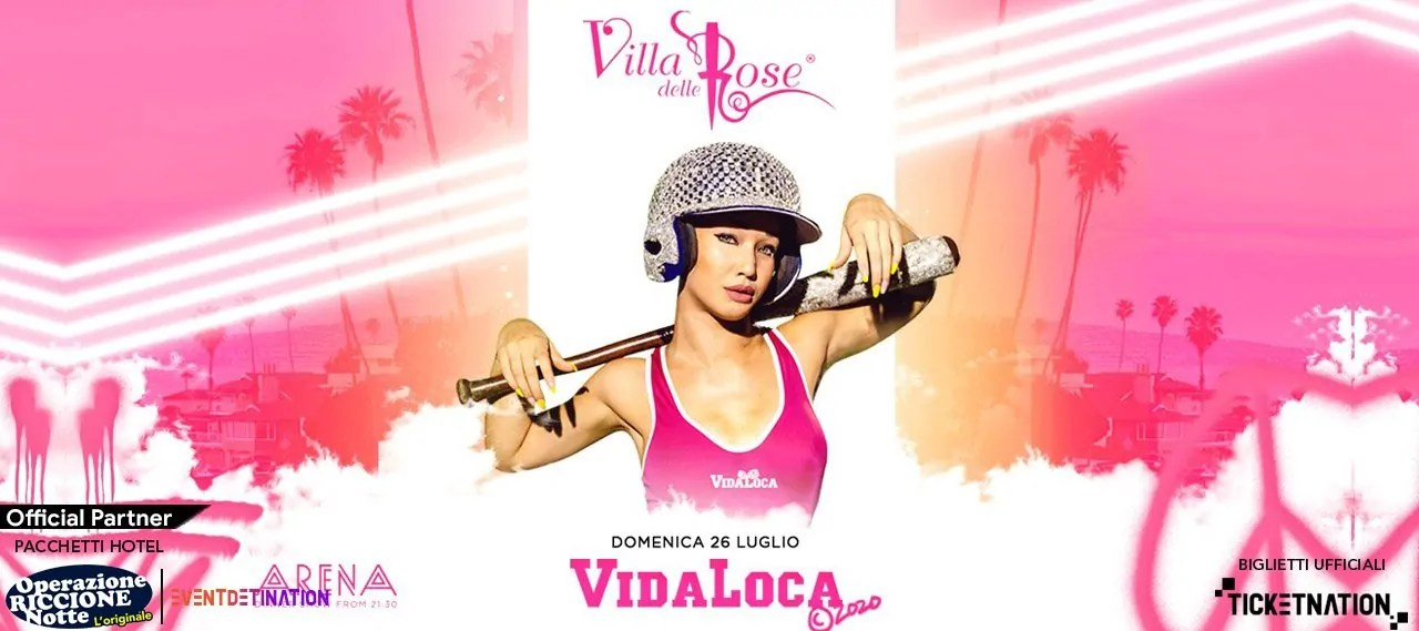 Vida Loca Villa Delle Rose 26 07 2020