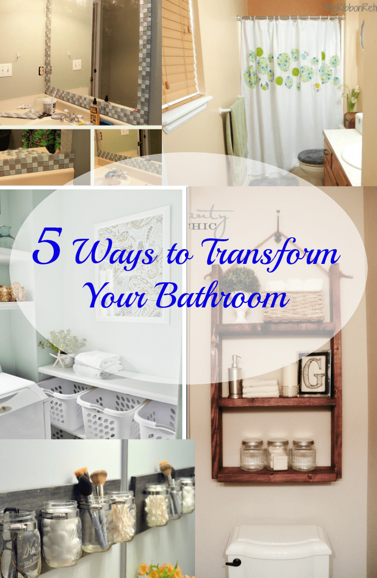 5 Ways To Transform Your Bathroom