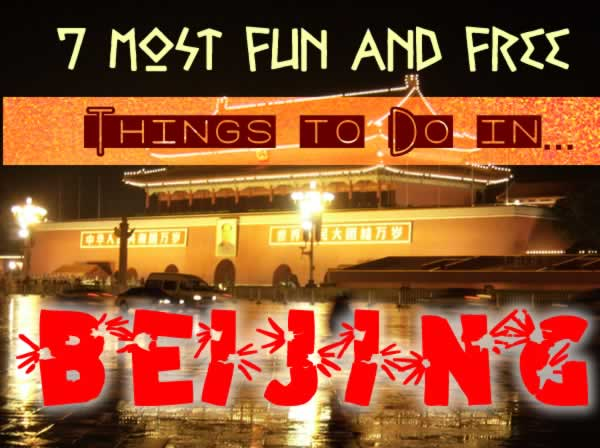 7 Most Fun and Free Things to Do in Beijing
