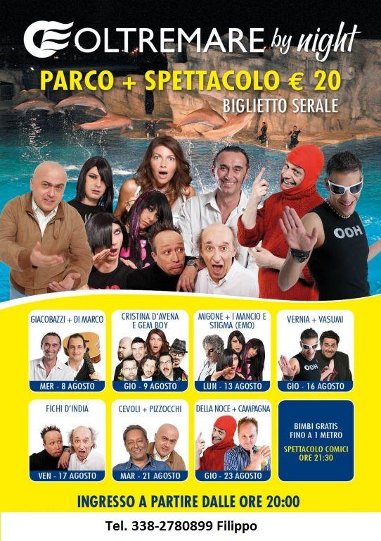 Oltremare by Night apertura notturna ad Agosto con comici di Zelig