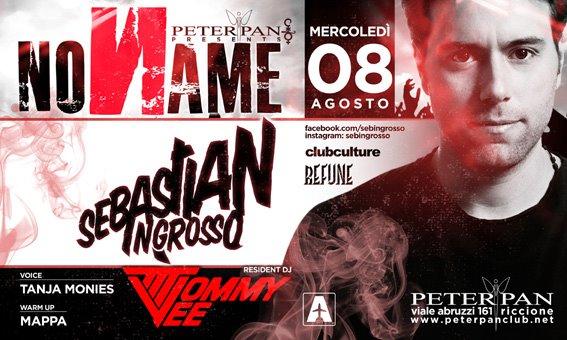 Mercoledi 8 Agosto Sebastian Ingrosso per la serata NoName PeterPan Riccione