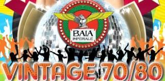 Venerdi 19 Ottobre serata Vintage 70'80' alla Baia Imperiale