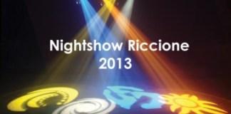 NightShow 2013 Riccione