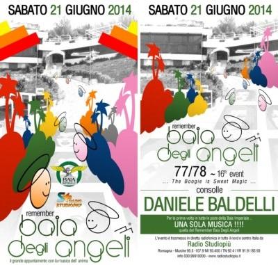 Sabato 21 Giugno 2014 Remember Baia degli Angeli discoteca Baia Imperiale Gabicce (Riccione)