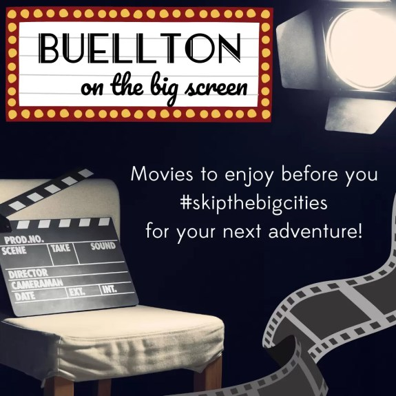 Buellton on the big screen: Movies to enjoy before you #skipthebigcities for your next adventure.