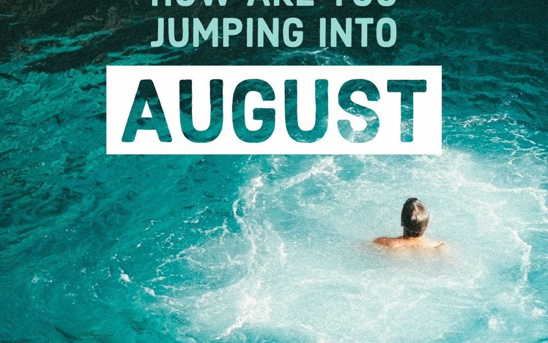 Realtors, How Are You Jumping Into August?