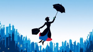 I need Mary Poppins