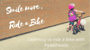 Smile More, Ride a Bike with Pedalheads
