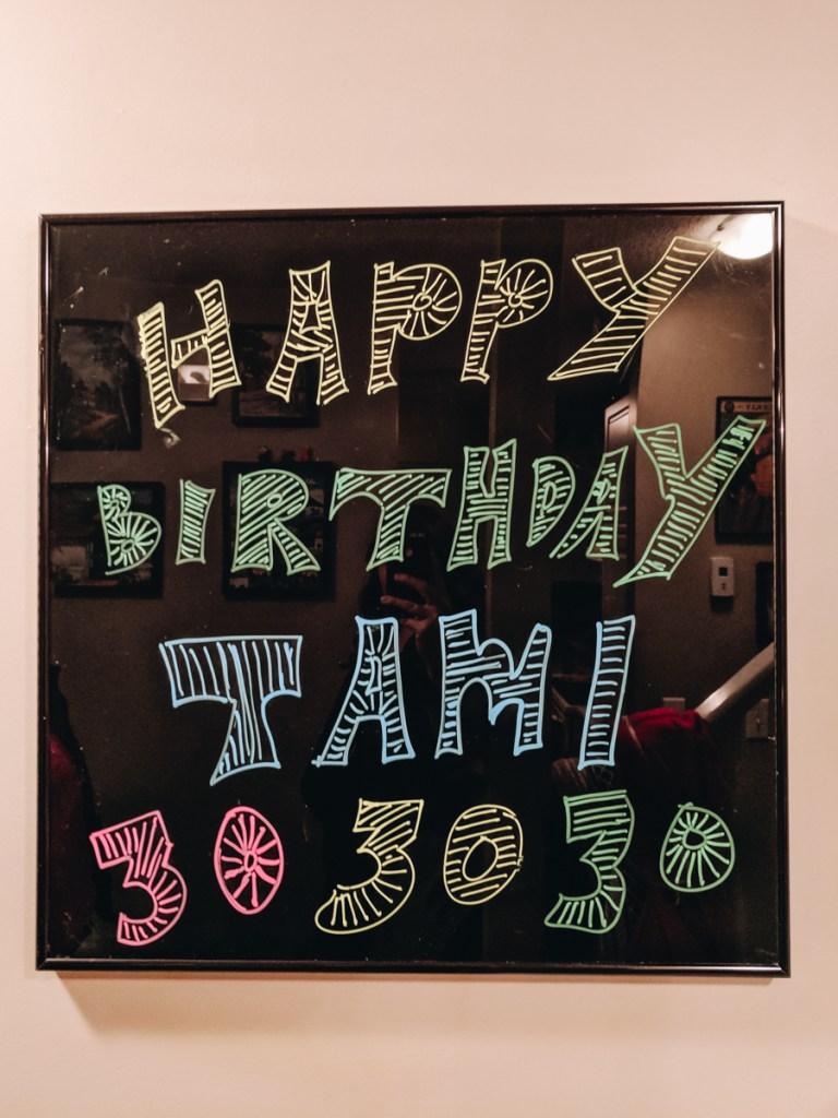 Last week I turned 30, 30th birthday