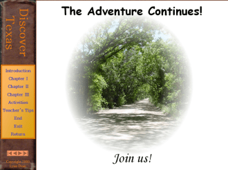 Texas History surrounds us. Join the adventure!