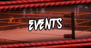 Pro Wrestling Events