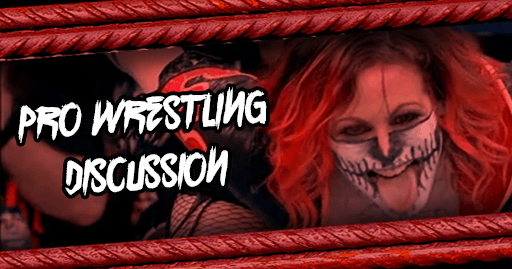 Pro Wrestling Discussion June 2019