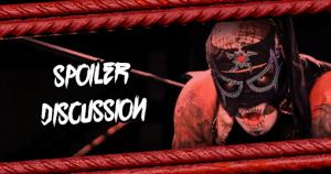 Discuss Pro Wrestling Spoilers