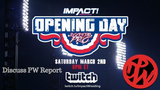 Opening Day Report | Impact/Rockstar Pro