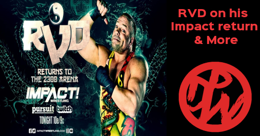 RVD on His Impact Return and More