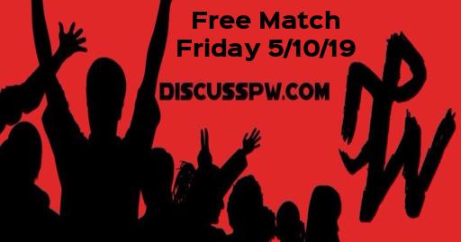 Free Match Friday 5/10/19