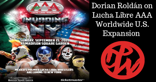 Dorian Roldán on Lucha Libre AAA Worldwide U.S. Expansion