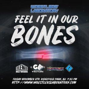 Feel it in our Bones