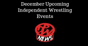 Independent Wrestling Events December