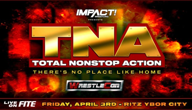 TNA WrestleCon | There's No Place Like Home