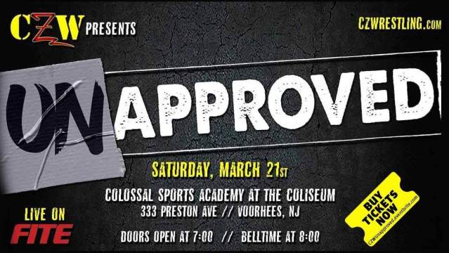 CZW Unapproved March 21st   Combat Zone Wrestling