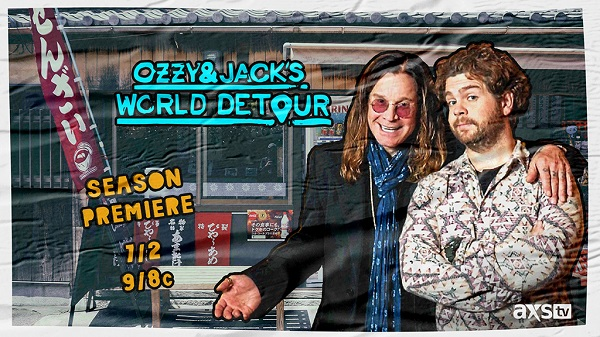 """AXS TV To Air """"Ozzy & Jack's World Detour"""""""