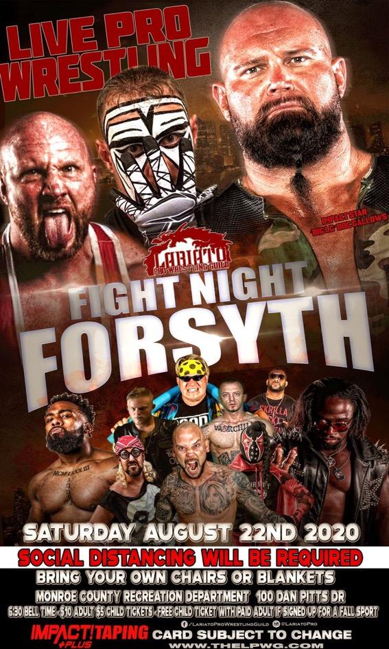 Fight Night Forsyth | Lariato Pro Wrestling | IMPACT Plus Taping