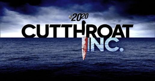 "ABC 20/20 ""Cutthroat Inc"" Promo & Listings | August 7"