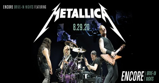 Encore Drive-In Nights featuring Metallica | Drive-In Theater Event