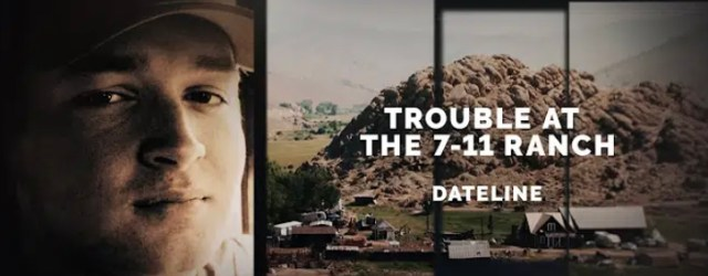 "Dateline NBC ""Trouble at the 7-11 Ranch"" Preview 