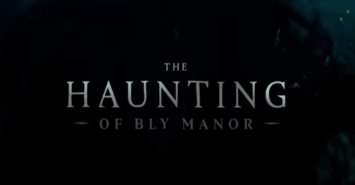 """The Haunting of Bly Manor"" Official Netflix Trailer Posted"