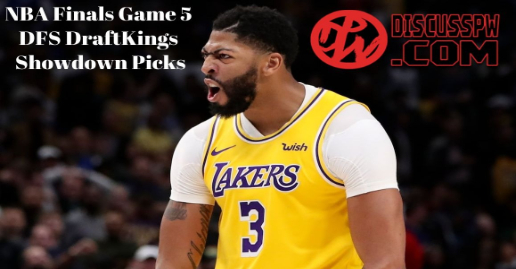 NBA Finals Game 5 DFS DraftKings Showdown Picks | Lakers vs Heat