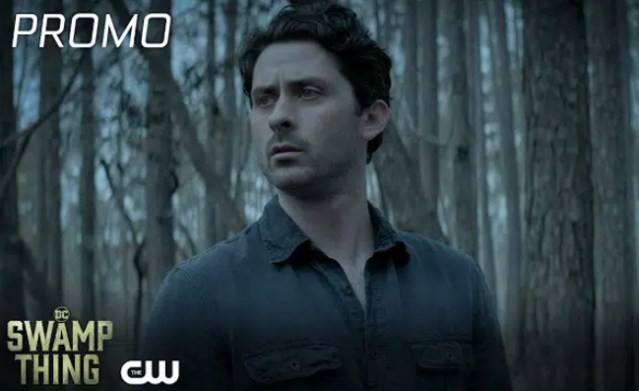 """DC's """"Swamp Thing: Brilliant Disguise"""" S1 E7 Promo Now Available"""