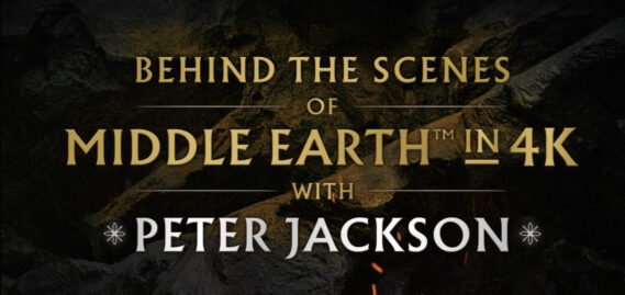 Behind the Scenes of Middle Earth with Peter Jackson Now Available