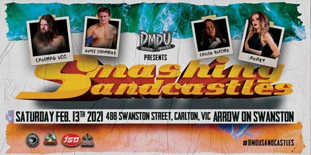 "DMDU (Deathmatch Downunder) ""Smashing Sandcastles"" | February 13"