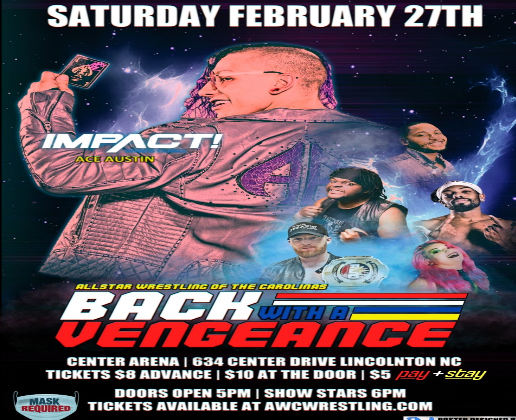 """ACW Wrestling """"Back With A Vengeance"""" 