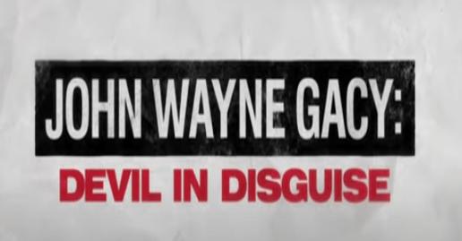"""John Wayne Gacy: Devil In Disguise"" Official Trailer & Premiere Date"