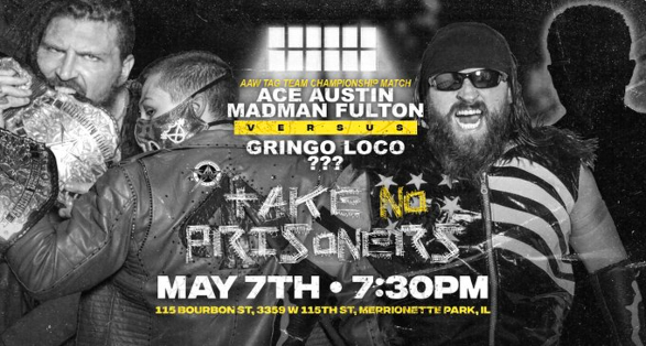 "Updated Card for AAW Pro Wrestling's ""Take No Prisoners"""