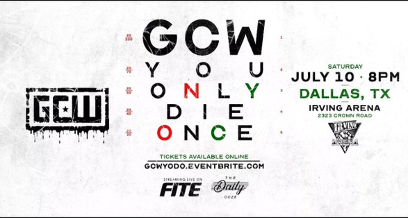 """GCW Dallas: """"You Only Die Once"""" Tickets, Matches & Streaming Info"""