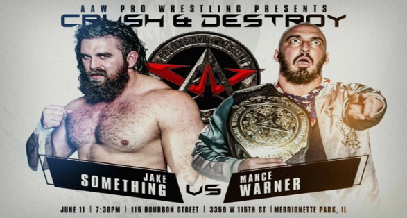 """AAW Pro Wrestling """"Crush & Destroy"""" Results and Review"""