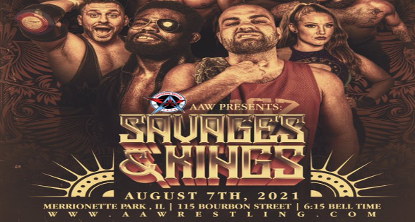 """AAW Pro Wrestling """"Savages & Kings"""" Results from August 7 2021"""