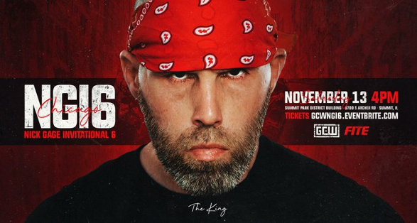 """GCW """"Nick Gage Invitational 6"""" in Summit Illinois Preview"""