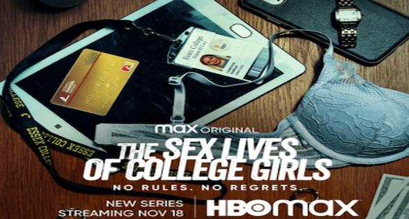 """First Teaser for HBO Max Comedy """"The Sex Lives of College Girls"""""""