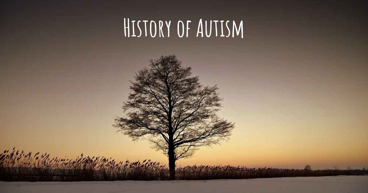 What is the history of Autism?