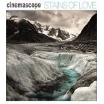 Cinemascope – Stains Of Love