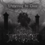 Hateful Desolation – Withering In Dust