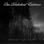 Our Diabolical Embrace – Immortal Night Laments