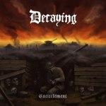 Decaying – Encirclement