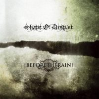 Shape of Despair / Before the Rain - Split