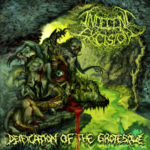 Indecent Excision – Deification of the Grotesque